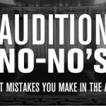 Audition No-No's