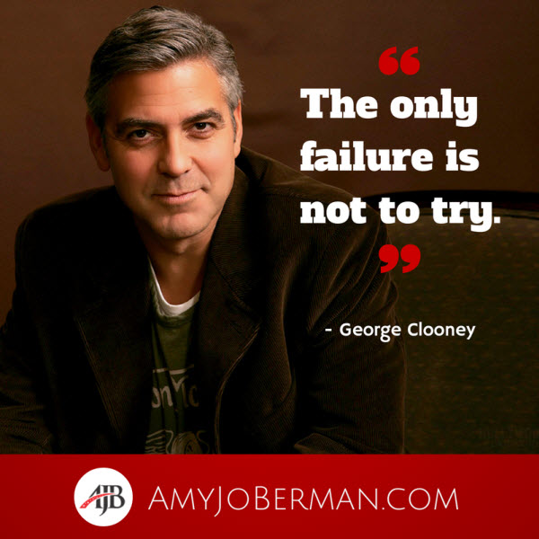 Success Clooneyonlyfailureisnottotry Classic Fm 12 Inspirational Quotes From Famous Actors On Acting Rejection