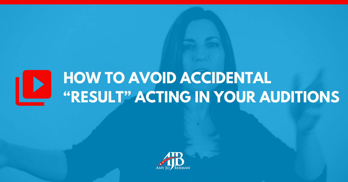 audition tip avoid result acting